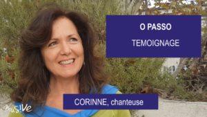 temoignage O PAsso - Corinne